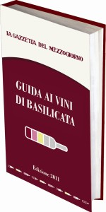 Guida ai Vini di Basilicata Gazzetta del Mezzogiorno